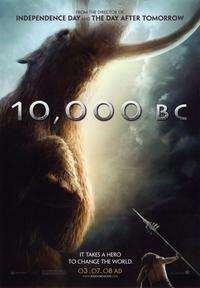 10,000 B.C. - 43 x 62 Movie Poster - Bus Shelter Style A