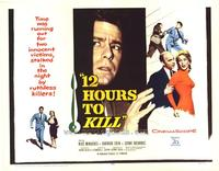 12 Hours to Kill - 22 x 28 Movie Poster - Half Sheet Style A