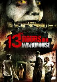 13 Hours in a Warehouse - 27 x 40 Movie Poster - Style A