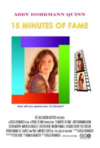 15 Minutes of Fame - 43 x 62 Movie Poster - Bus Shelter Style A