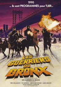 1990: The Bronx Warriors - 11 x 17 Movie Poster - French Style A