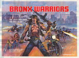 1990: The Bronx Warriors - 27 x 40 Movie Poster - Style B