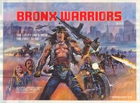 1990: The Bronx Warriors - 43 x 62 Movie Poster - Bus Shelter Style B