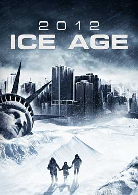 2012: Ice Age - 11 x 17 Movie Poster - Style A