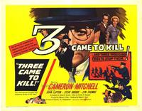 3 Came to Kill - 22 x 28 Movie Poster - Half Sheet Style A