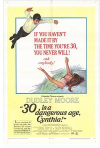 30 Is a Dangerous Age, Cynthia - 11 x 17 Movie Poster - Style A