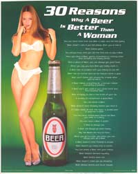 30 Reasons Why a Beer Is Better Than a Woman - Party/College Poster - 16 x 20 - Style A