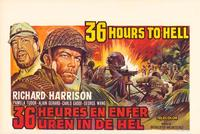 36 Hours to Hell - 27 x 40 Movie Poster - Belgian Style A