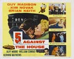 5 Against the House - 30 x 40 Movie Poster UK - Style A