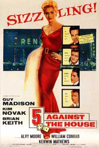 5 Against the House - 43 x 62 Movie Poster - Bus Shelter Style A