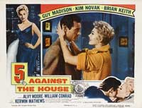 5 Against the House - 11 x 14 Movie Poster - Style D