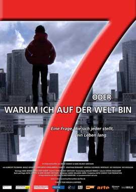 7 oder warum ich auf der Welt bin - 11 x 17 Movie Poster - German Style A