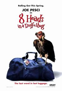 8 Heads in a Duffel Bag - 11 x 17 Movie Poster - Style B