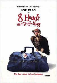 8 Heads in a Duffel Bag - 27 x 40 Movie Poster - Style B