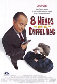 8 Heads in a Duffel Bag - 27 x 40 Movie Poster - Style C