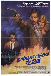 8 Million Ways to Die - 11 x 17 Movie Poster - Style A