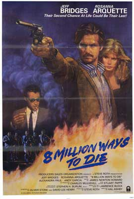 8 Million Ways to Die - 27 x 40 Movie Poster - Style B