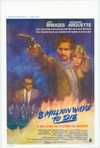 8 Million Ways to Die - 11 x 17 Movie Poster - Belgian Style A