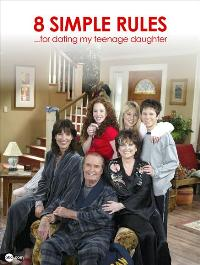 8 Simple Rules... for Dating My Teenage Daughter - 11 x 17 TV Poster - Style A