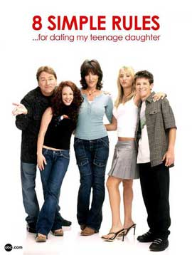 8 Simple Rules... for Dating My Teenage Daughter - 11 x 17 TV Poster - Style C