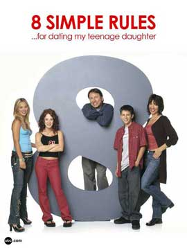 8 Simple Rules... for Dating My Teenage Daughter - 11 x 17 TV Poster - Style D