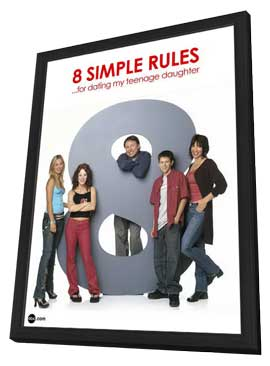 8 Simple Rules... for Dating My Teenage Daughter - 11 x 17 TV Poster - Style D - in Deluxe Wood Frame