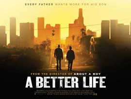 A Better Life - 11 x 17 Movie Poster - UK Style A