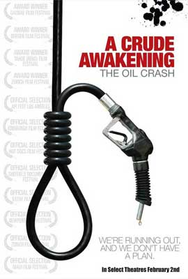 A Crude Awakening: The Oil Crash - 11 x 17 Movie Poster - Style A