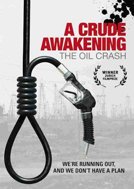A Crude Awakening: The Oil Crash - 11 x 17 Movie Poster - Style B