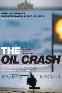 A Crude Awakening: The Oil Crash - 43 x 62 Movie Poster - Bus Shelter Style B