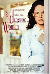 A Dangerous Woman - 27 x 40 Movie Poster - Style B