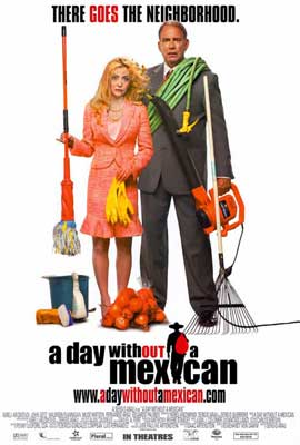 A Day Without a Mexican - 27 x 40 Movie Poster - Style A