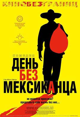 A Day Without a Mexican - 11 x 17 Movie Poster - Russian Style A