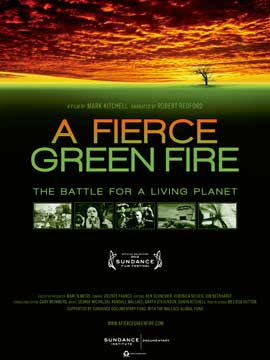 A Fierce Green Fire: The Battle for a Living Planet - 27 x 40 Movie Poster - Style A