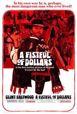 A Fistful of Dollars - 27 x 40 Movie Poster