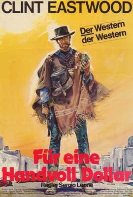 A Fistful of Dollars - 27 x 40 Movie Poster - German Style A
