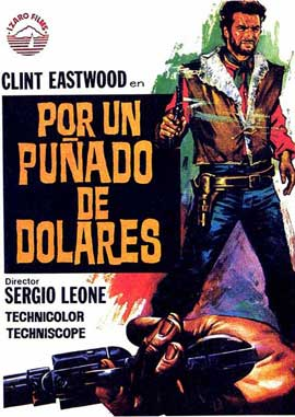 A Fistful of Dollars - 27 x 40 Movie Poster - Spanish Style A