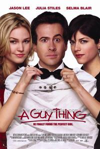A Guy Thing - 11 x 17 Movie Poster - Style A