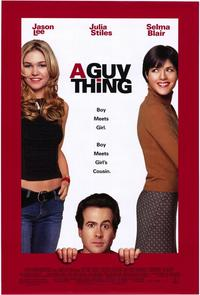 A Guy Thing - 11 x 17 Movie Poster - Style B