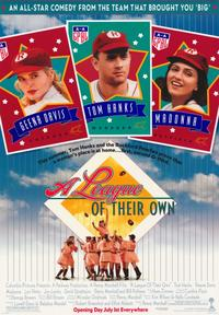 A League of Their Own - 43 x 62 Movie Poster - Bus Shelter Style A