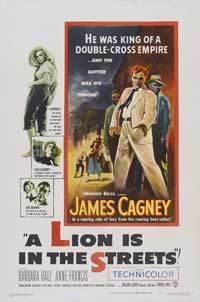 A Lion Is in the Streets - 11 x 17 Movie Poster - Style B