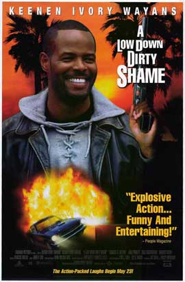 A Low Down Dirty Shame - 11 x 17 Movie Poster - Style A