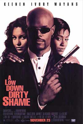 A Low Down Dirty Shame - 11 x 17 Movie Poster - Style B