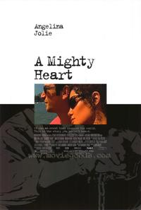A Mighty Heart - 43 x 62 Movie Poster - Bus Shelter Style A