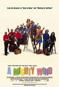 Mighty Wind - 43 x 62 Movie Poster - Bus Shelter Style A