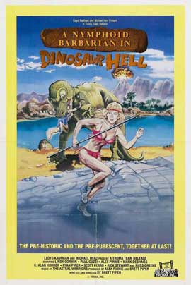 A Nymphoid Barbarian in Dinosaur Hell - 11 x 17 Movie Poster - Style A