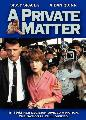 A Private Matter - 27 x 40 Movie Poster - Style A