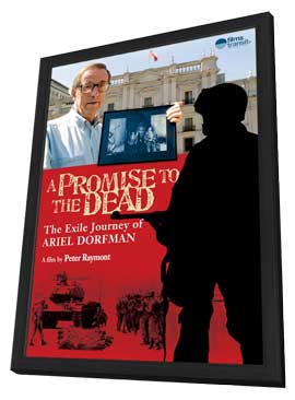 A Promise to the Dead: The Exile Journey of Ariel Dorfman - 11 x 17 Movie Poster - Style A - in Deluxe Wood Frame