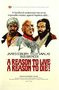 A Reason to Live, a Reason to Die - 27 x 40 Movie Poster - Style A