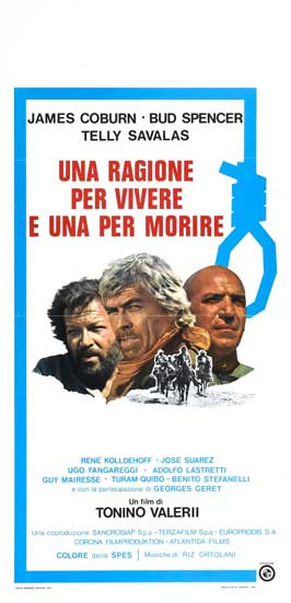 A Reason to Live, a Reason to Die - 13 x 28 Movie Poster - Italian Style A